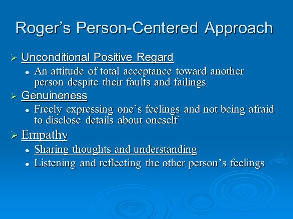 Roger's Person-Centered Approach