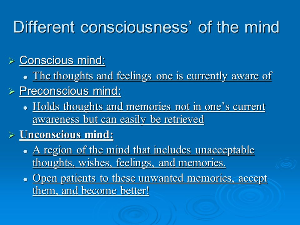 Different consciousness' of the mind