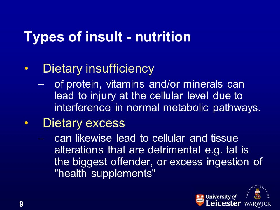 Types of insult - nutrition