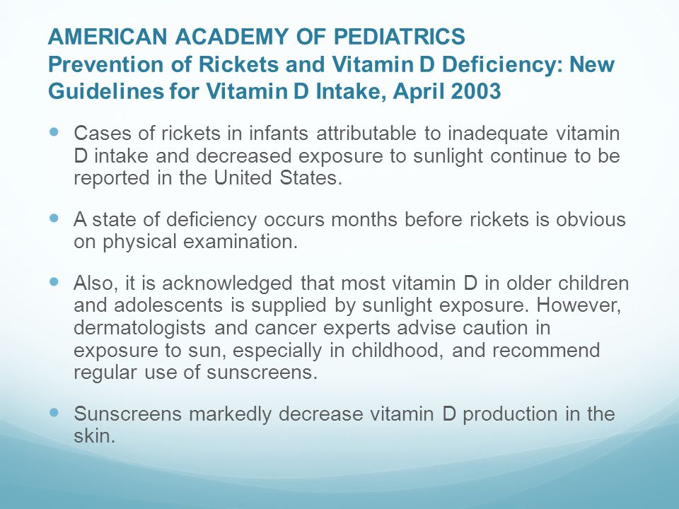 AMERICAN ACADEMY OF PEDIATRICS Prevention of Rickets and Vitamin D Deficiency: New Guidelines for Vitamin D Intake, April 2003