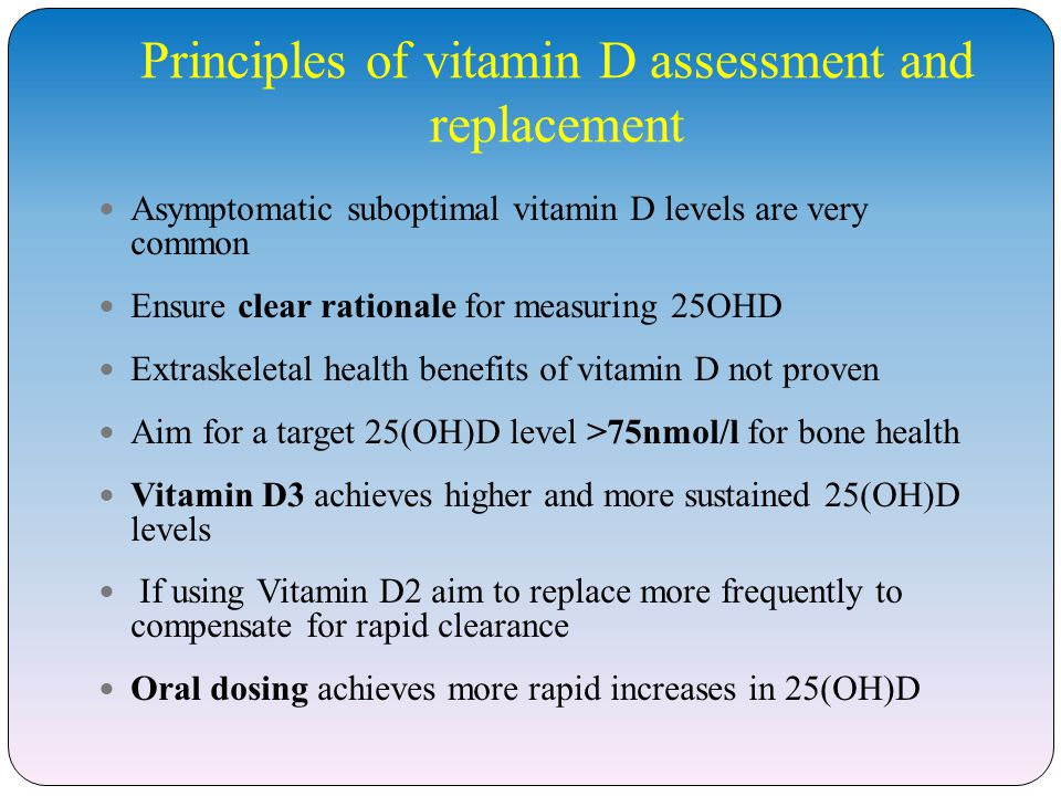 Principles of vitamin D assessment and replacement