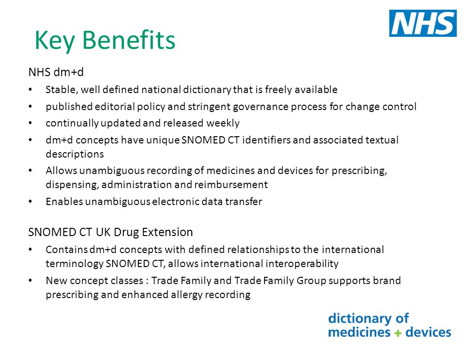 Key Benefits NHS dm+d SNOMED CT UK Drug Extension