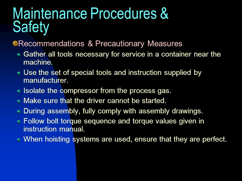 Maintenance Procedures & Safety