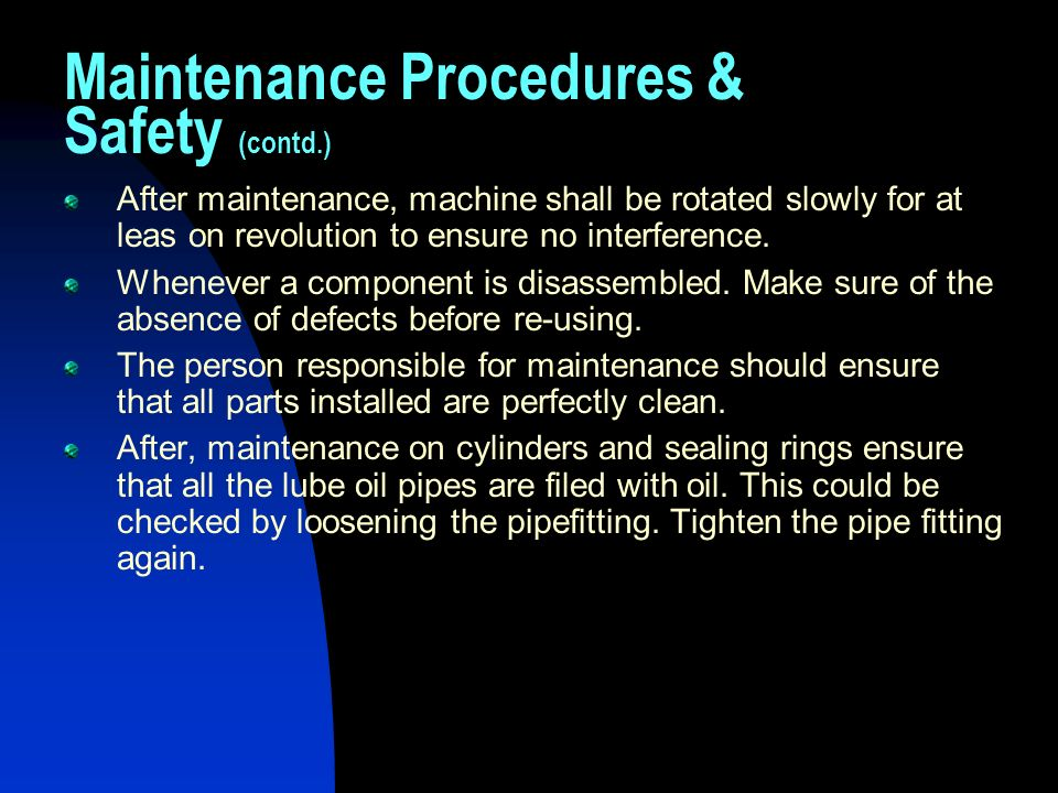 Maintenance Procedures & Safety (contd.)