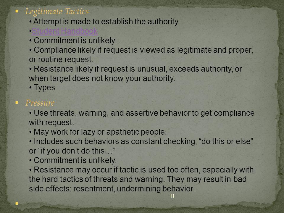 Legitimate Tactics Pressure Attempt is made to establish the authority