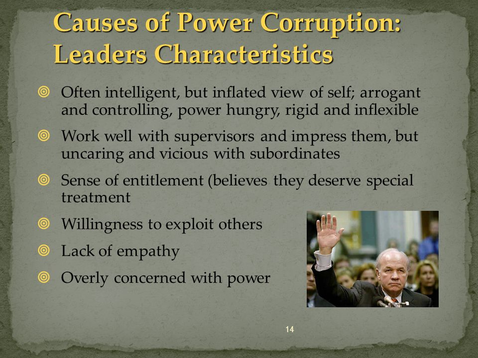 Causes of Power Corruption: Leaders Characteristics