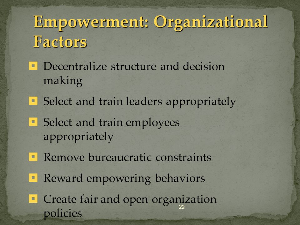Empowerment: Organizational Factors