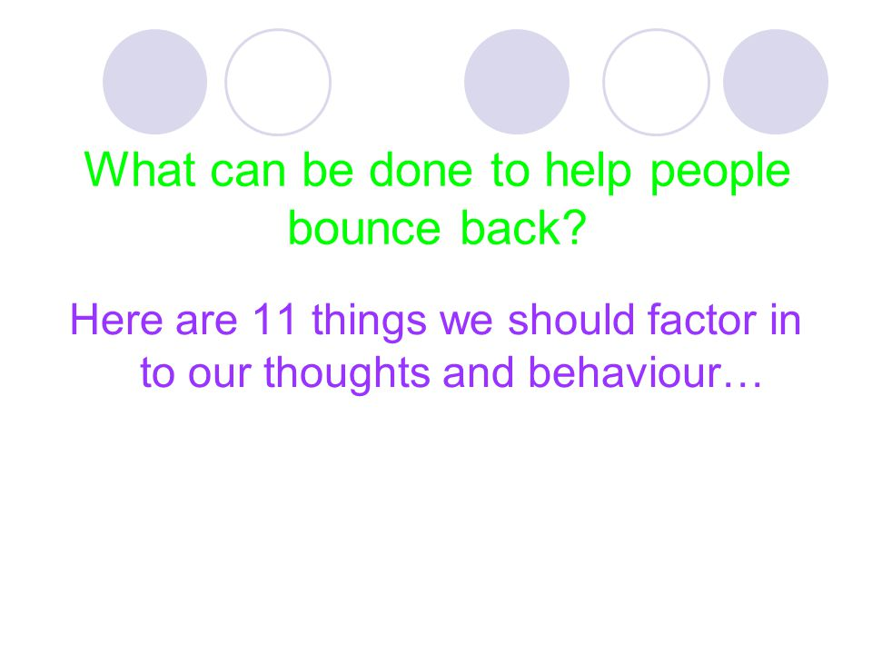 What can be done to help people bounce back