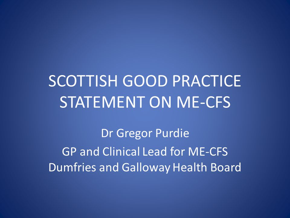 SCOTTISH GOOD PRACTICE STATEMENT ON ME-CFS