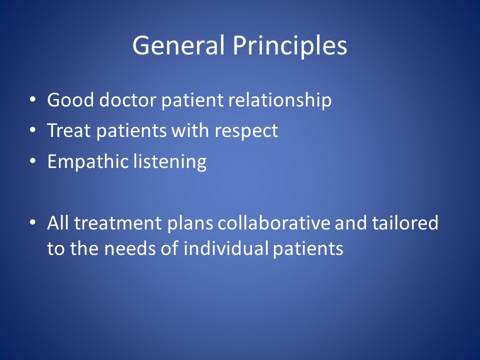 General Principles Good doctor patient relationship