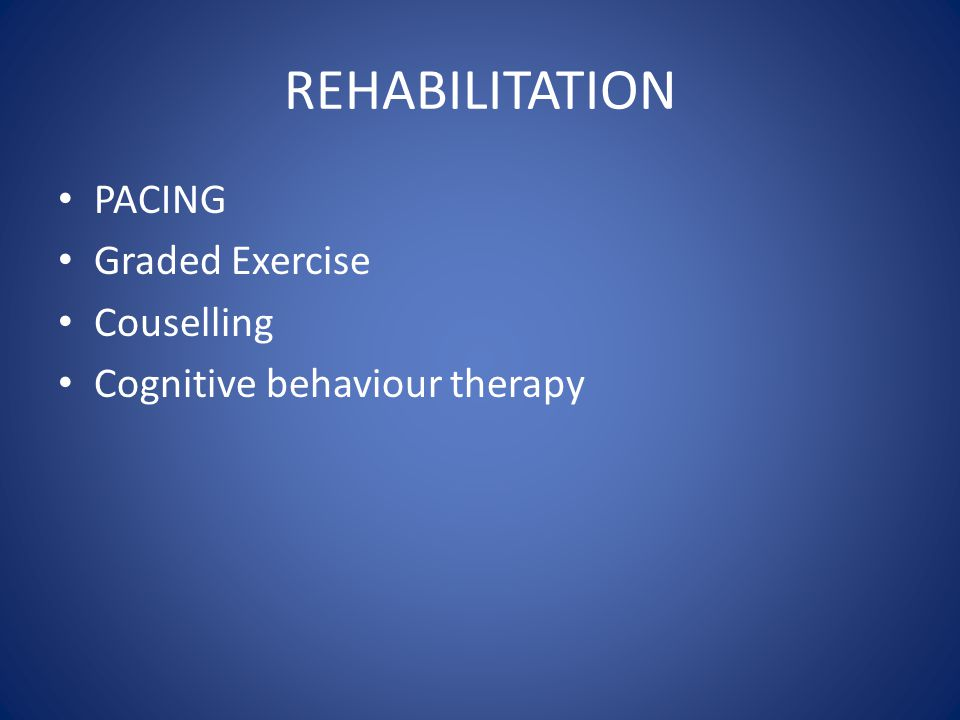 REHABILITATION PACING Graded Exercise Couselling