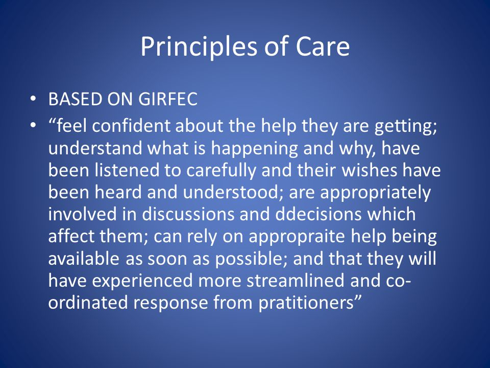 Principles of Care BASED ON GIRFEC