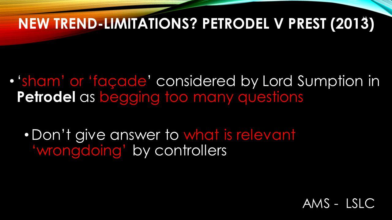 New trend-limitations Petrodel v Prest (2013)
