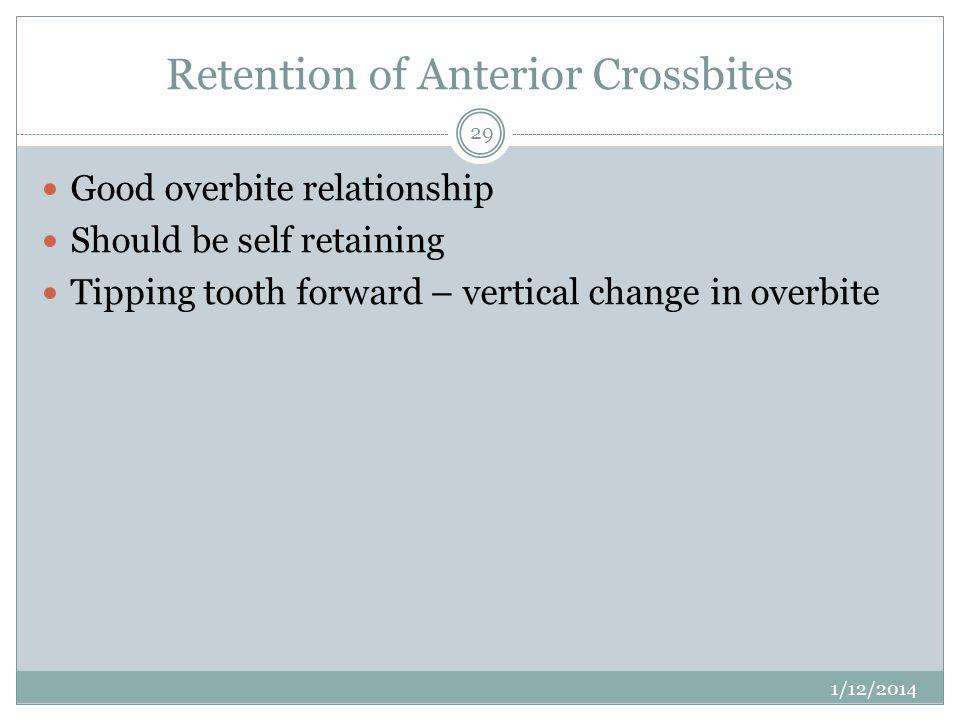 Retention of Anterior Crossbites