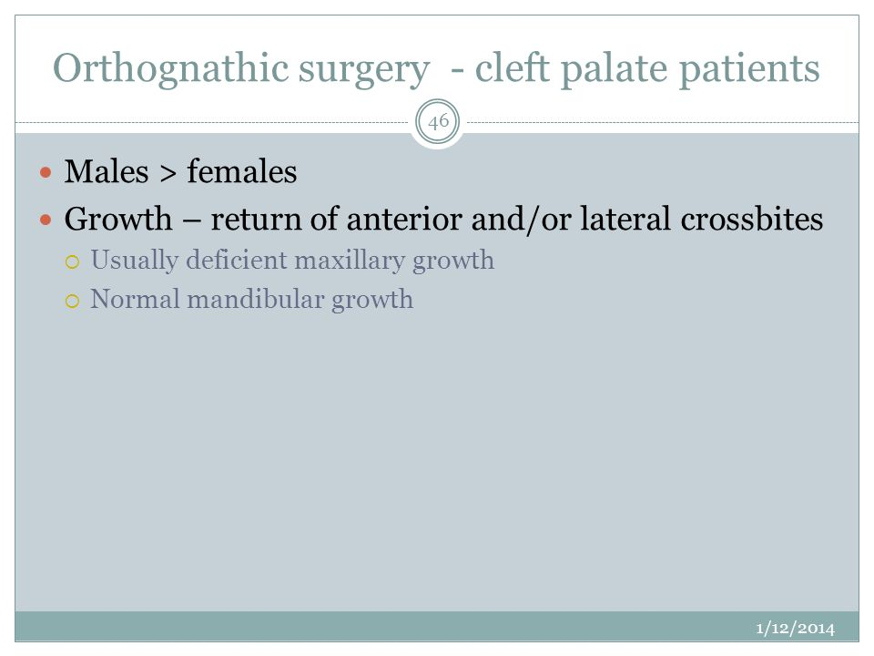 Orthognathic surgery - cleft palate patients