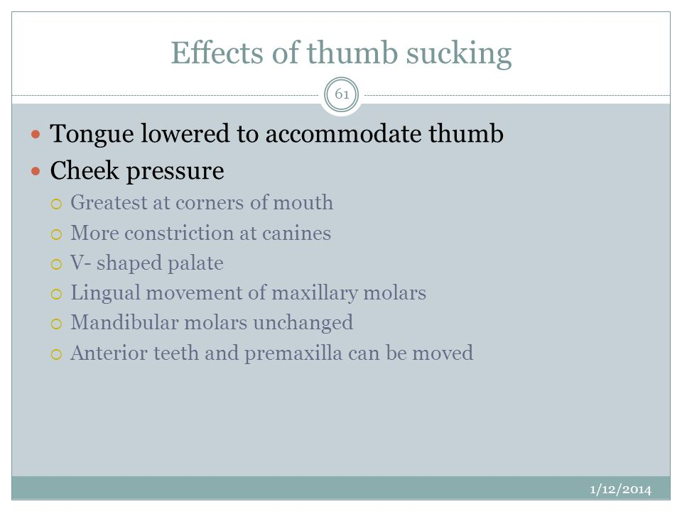 Effects of thumb sucking