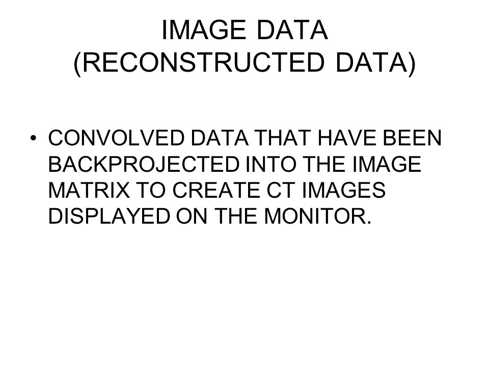 IMAGE DATA (RECONSTRUCTED DATA)