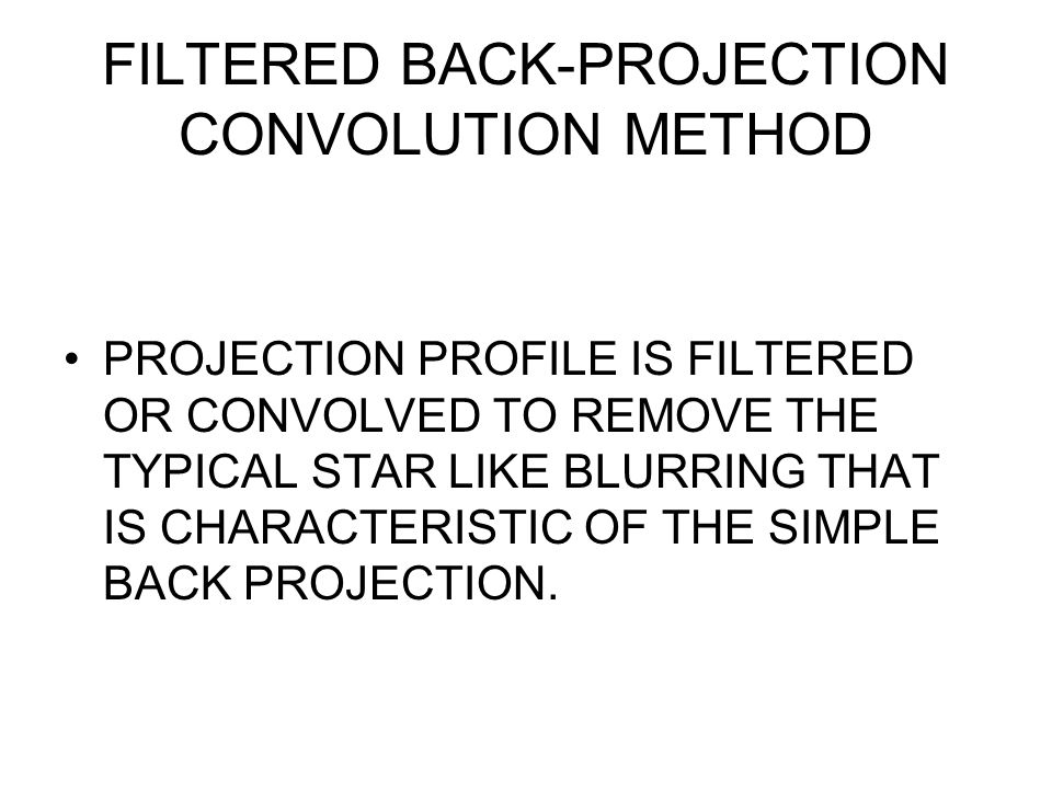FILTERED BACK-PROJECTION CONVOLUTION METHOD