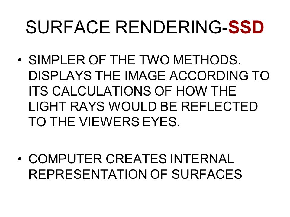 SURFACE RENDERING-SSD