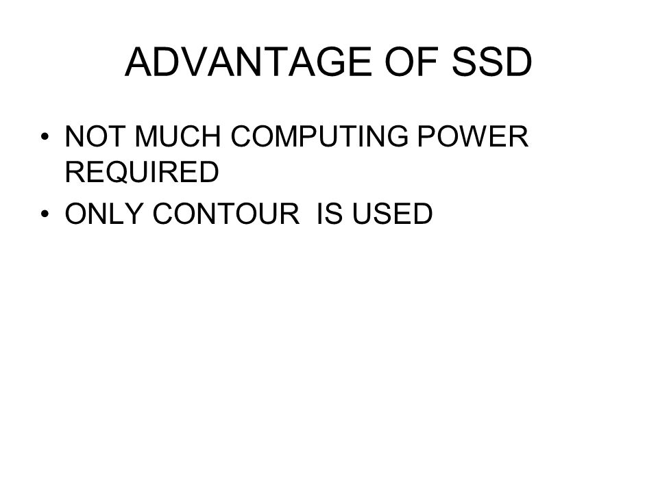 ADVANTAGE OF SSD NOT MUCH COMPUTING POWER REQUIRED