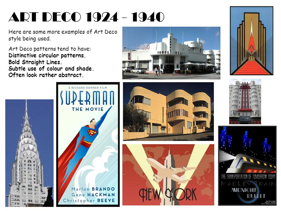 ART DECO 1924 - 1940 Here are some more examples of Art Deco style being used.