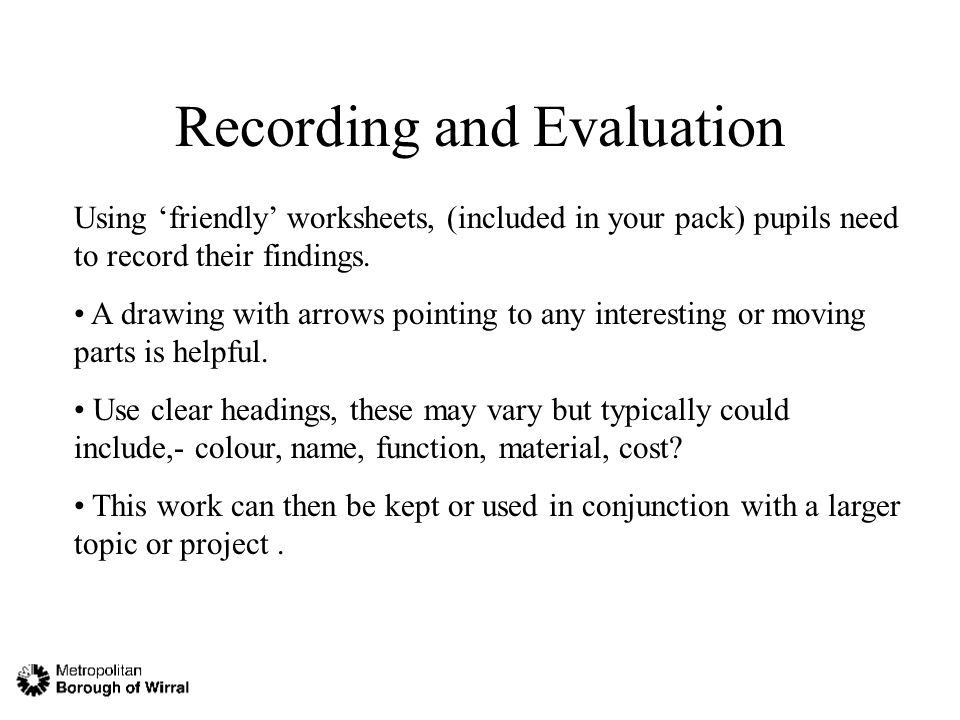 Recording and Evaluation