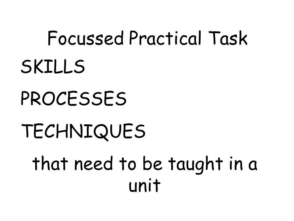 Focussed Practical Task