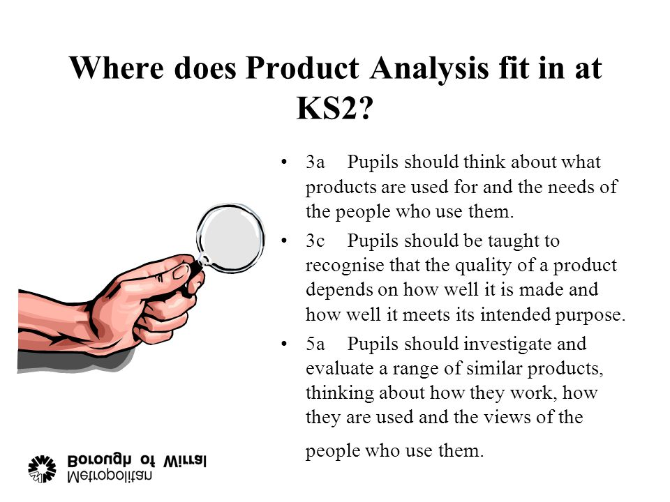Where does Product Analysis fit in at KS2