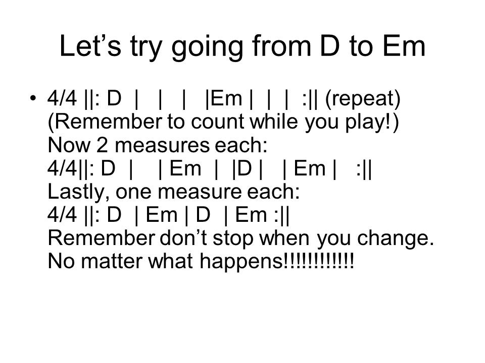 Let's try going from D to Em