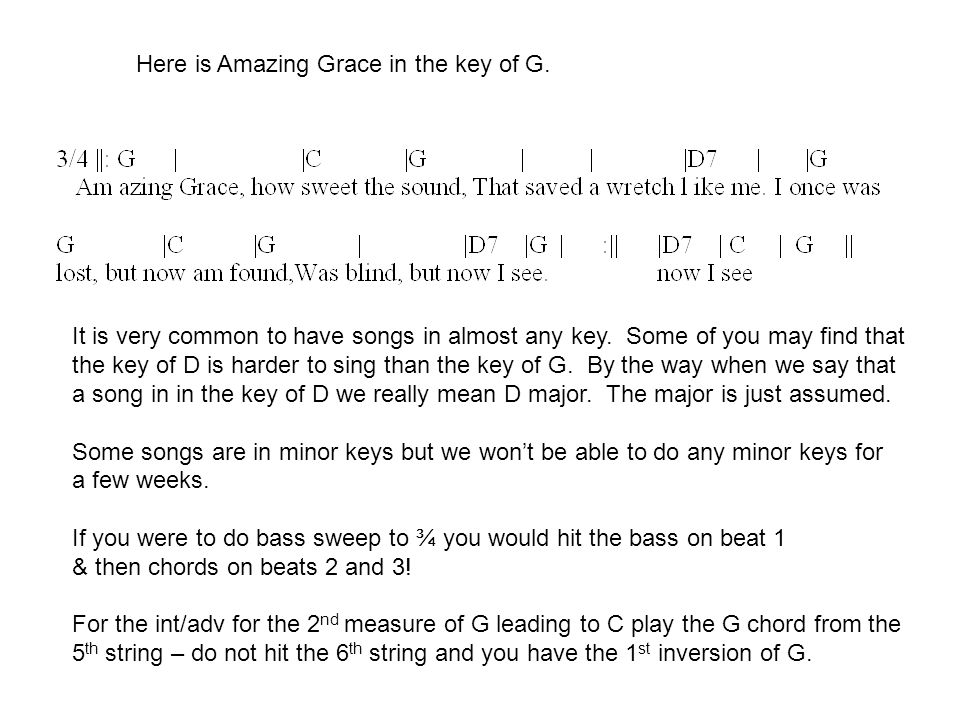 Here is Amazing Grace in the key of G.