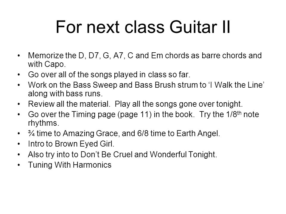 For next class Guitar II