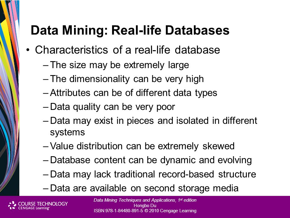 Data Mining: Real-life Databases