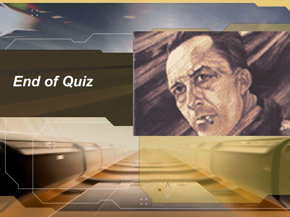 End of Quiz