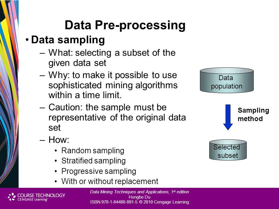 Data Pre-processing Data sampling