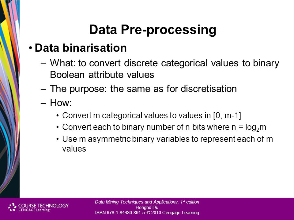 Data Pre-processing Data binarisation