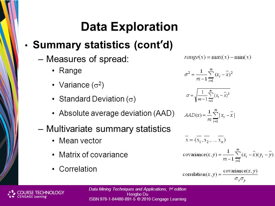 Data Exploration Summary statistics (cont'd) Measures of spread: