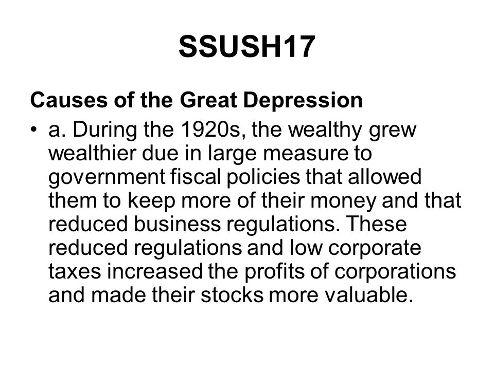 SSUSH17 Causes of the Great Depression