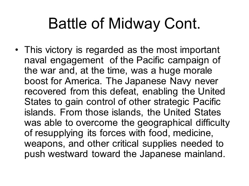 Battle of Midway Cont.