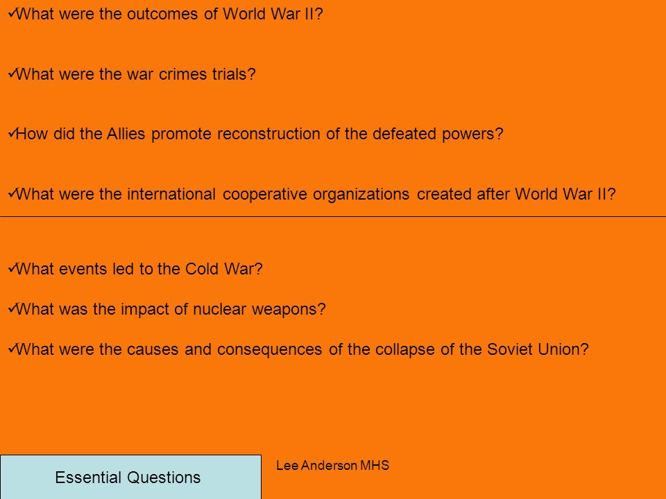 What were the outcomes of World War II