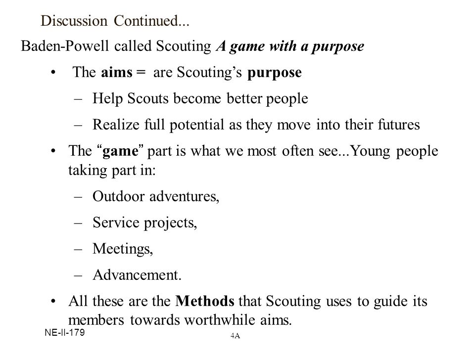 Baden-Powell called Scouting A game with a purpose