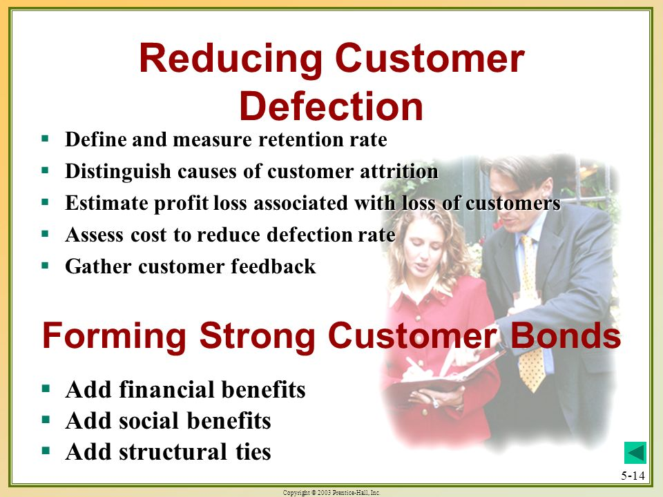 Reducing Customer Defection