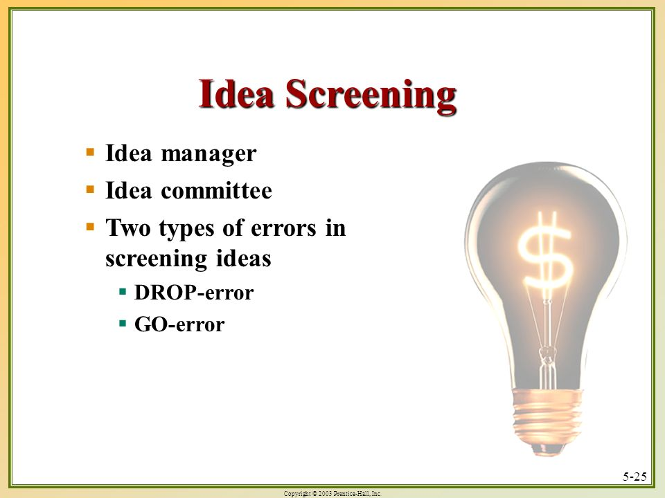 Idea Screening Idea manager Idea committee