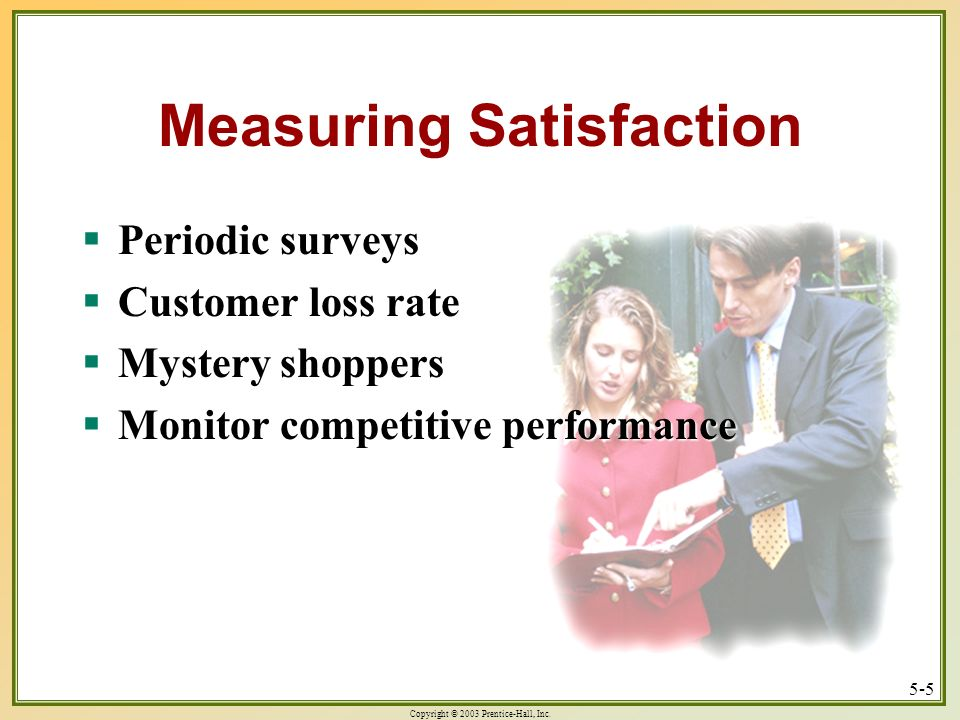 Measuring Satisfaction