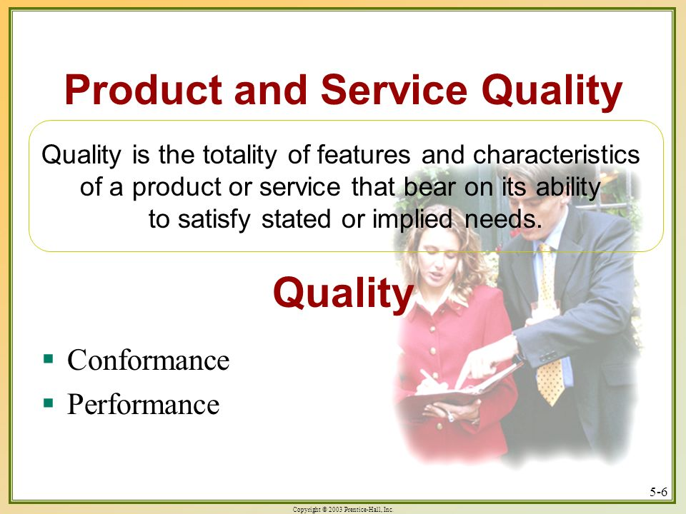 Product and Service Quality