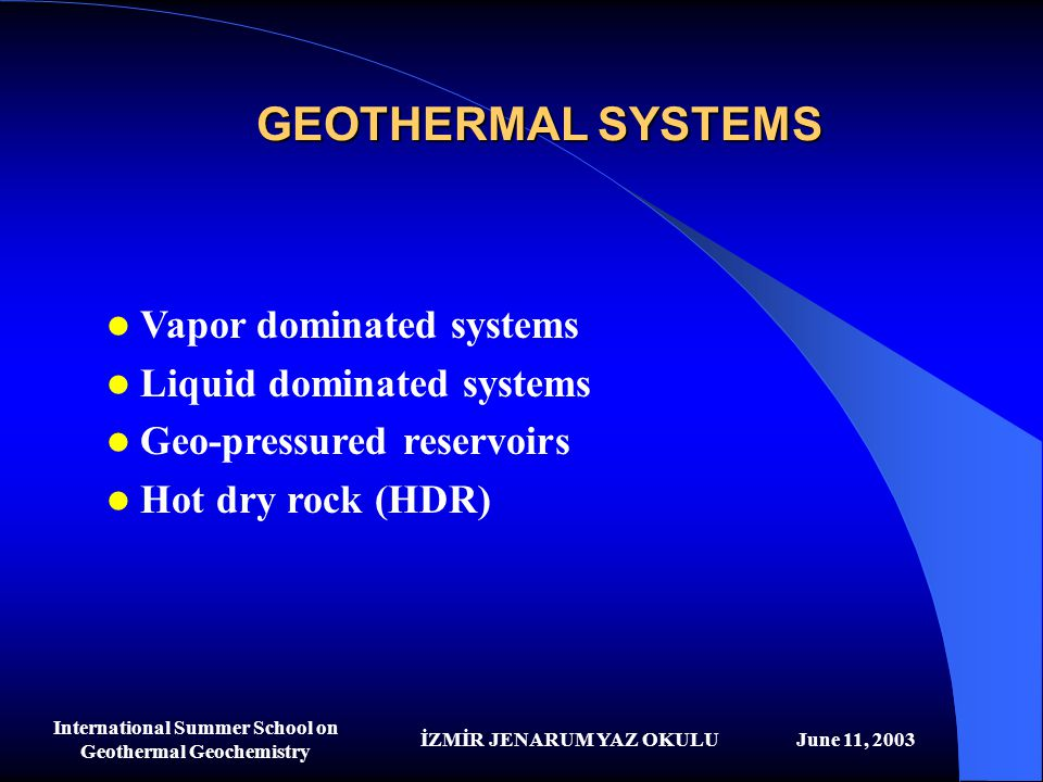 International Summer School on Geothermal Geochemistry
