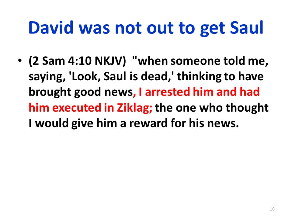 David was not out to get Saul
