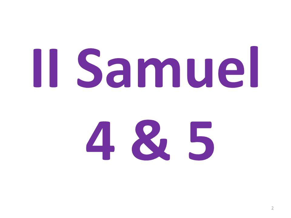 II Samuel 4 & 5