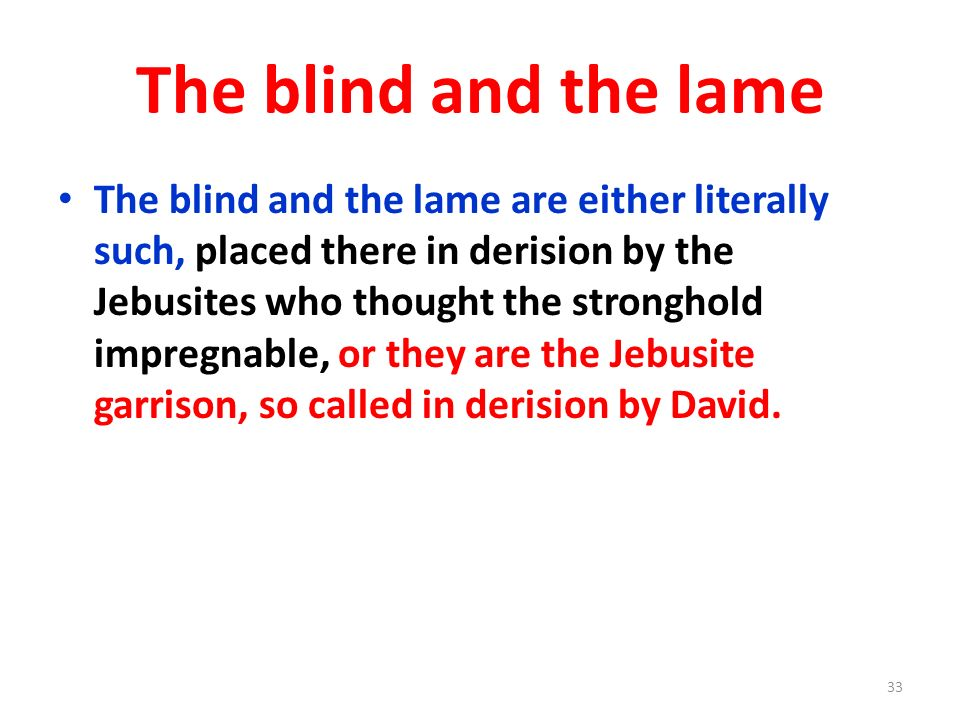 The blind and the lame