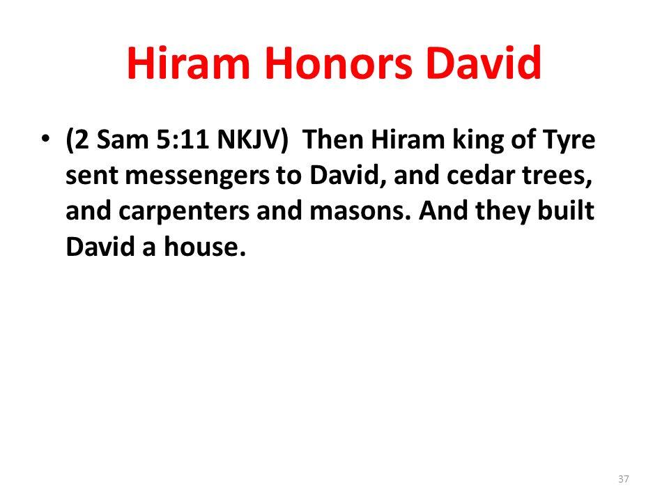 Hiram Honors David