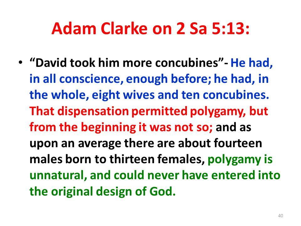 Adam Clarke on 2 Sa 5:13: